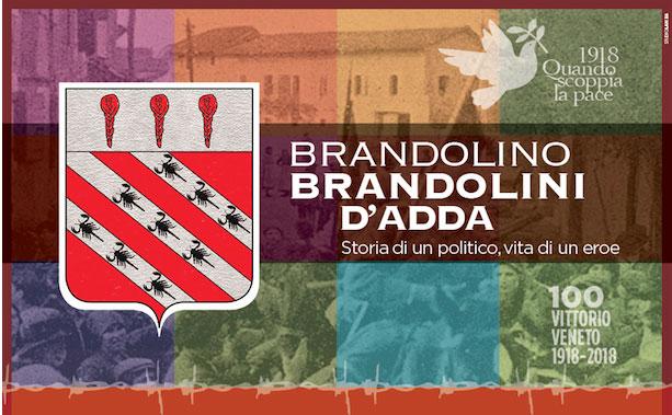 Brandolino Brandolini d'Adda: storia di un politico, vita di un eroe